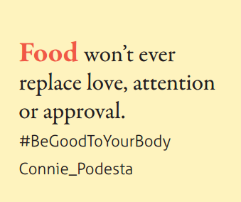 Motivational Speaker Connie Podesta - Food won't replace love and attention