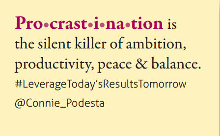 Motivational Keynote Speaker Connie Podesta - Procrastination