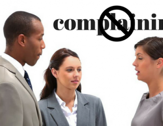 Quit Listening to Employee Complaints